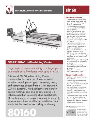 OMAX® 80160 JetMachining® Center - OMAX - PDF Catalogs