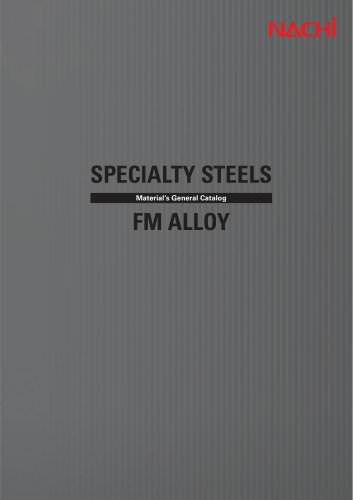 SPECIALTY STEELS FM ALLOY