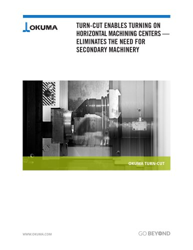 Turn-Cut Enables Turning on Horizontal Machining Centers ? No Secondary Machinery Required