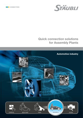 Quick connection solutions for Assembly Plants Automotive industry