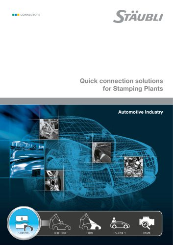 Quick connection solutions for Stamping Plants Automotive Industry