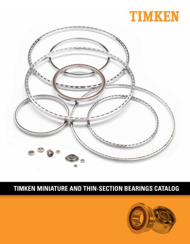 TIMKEN MINIATURE AND THIN-SECTION BEARINGS C