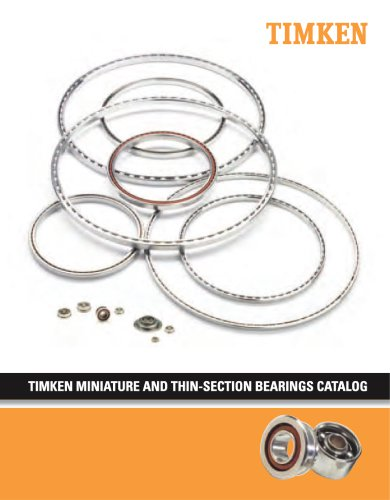 Timken Miniature And Thin-Section Bearings Catalog