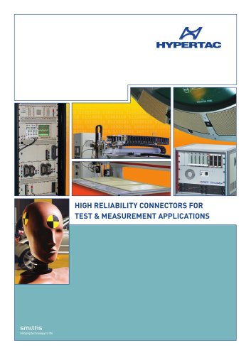High reliability connectors for test & measurement applications