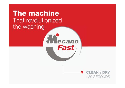 Wash and Dry in 30 seconds : MecanoFAST