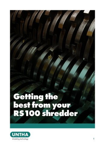 Getting the best from your RS100 shredder