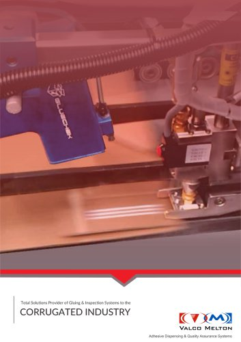 TOTAL SOLUTIONS PROVIDER OF GLUING & INSPECTION SYSTEMS TO THE CORRUGATED INDUSTRY