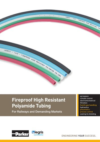 Parker Legris - Fireproof High Resistant Polyamide Tubing For Railways and Demanding Markets