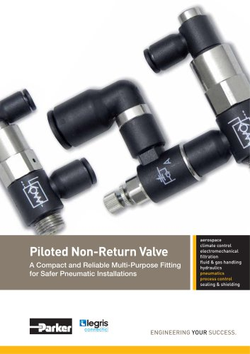 Parker Legris - Piloted Non-Return Valve A Compact and Reliable Multi-Purpose Fitting for Safer Pneumatic Installations