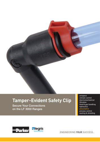 Parker Legris - Tamper-Evident Safety Clip Secure Your Connections on the LF 3000 Ranges