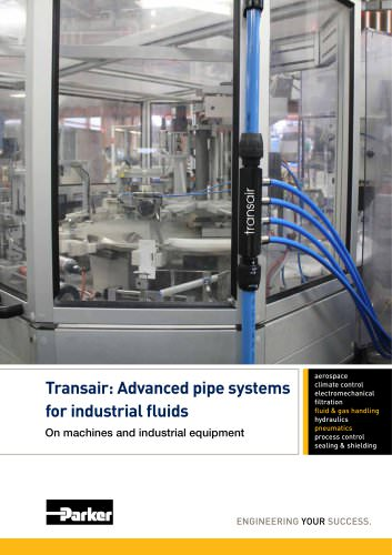 Parker Transair: Advanced pipe systems for industrial fluids On machines and industrial equipment