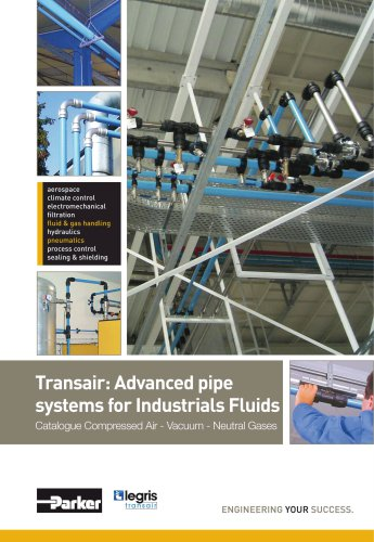 Parker Transair - Advanced pipe systems for Industrials Fluids - Catalogue Compressed Air - Vacuum - Neutral Gases