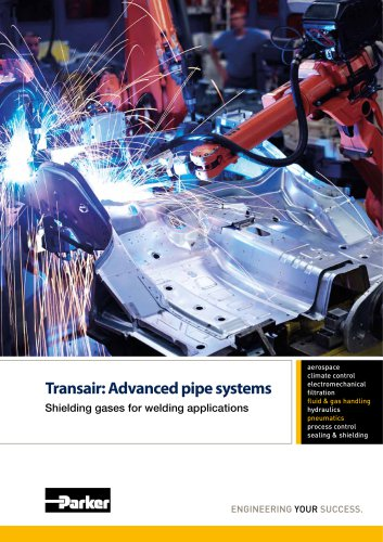 Parker Transair - Advanced pipe systems - Shielding gases for welding applications