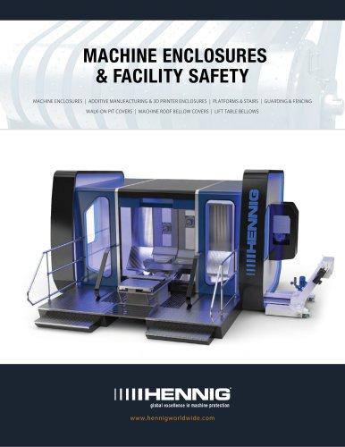 MACHINE ENCLOSURES & FACILITY SAFETY