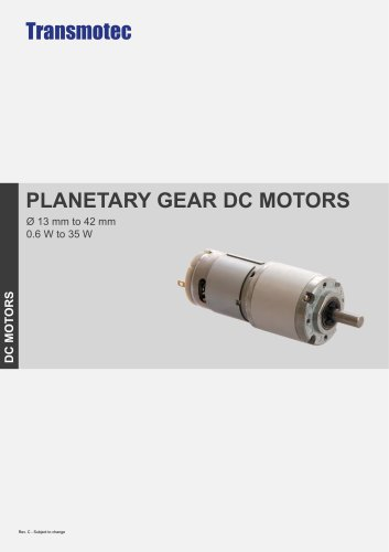 PLANETARY GEAR DC MOTORS Ø 13 mm to 42 mm 0.6 W to 35 W