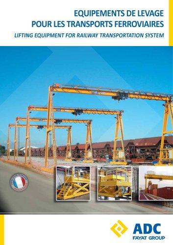 LIFTING EQUIPMENT FOR RAILWAY TRANSPORTATION SYSTEM