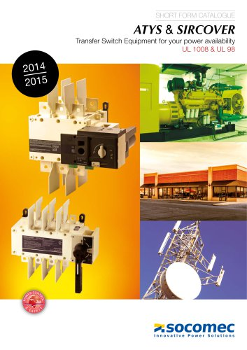 Catalogue extract: ATYS & SIRCOVER Transfer Switch Equipment for your power availability UL 1008 & UL 98