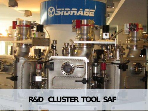 R&D CLUSTER TOOL SAF