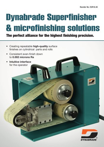 Dynabrade Superfinisher & microfinishing solutions