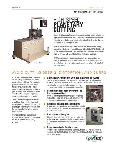 TPC Planetary Cutter