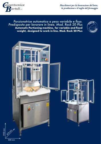 Automatic Portioning machine, for variable and fixed weight, designed to work in line. Mod. Rock 20 Plus
