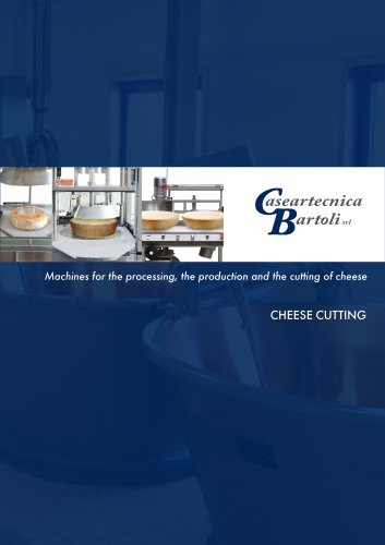 CHEESE CUTTING MACHINES BROCHURE