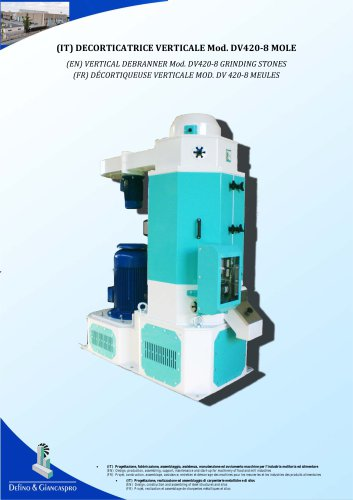 VERTICAL DEBRANNER (DV420-8 MODEL)