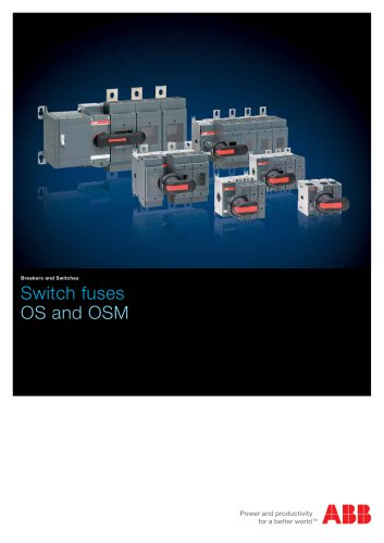 Switch fuses OS and OSM