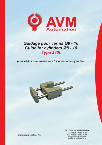 Guide for cylinders Ø8 - 10 Type 340L