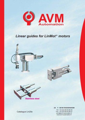 Linear guides for LinMot motors