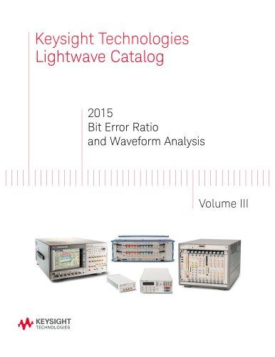 2015 Bit Error Ratio and Waveform Analysis Volume