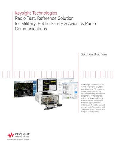 Keysight Technologies Radio Test, Reference Solution for Military, Public Safety & Avionics Radio  Communications