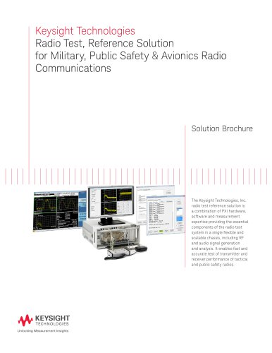 Keysight Technologies Radio Test, Reference Solution for Military, Public Safety & Avionics Radio  Communications