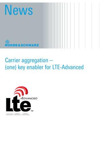Carrier aggregation – (one) key enabler for LTE-Advanced