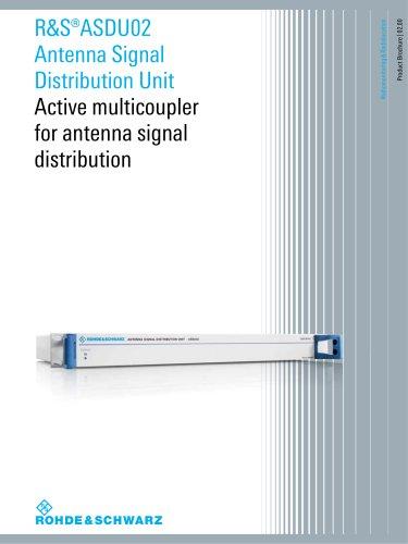 R&S®ASDU02 Antenna Signal Distribution Unit - Product Brochure