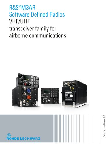 R&S®M3AR Software Defined Radios VHF/UHF Transceiver Family for Airborne Communications