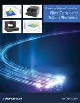Precision Motion Control for Fiber Optics and Silicon Photonics