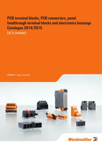 PCB terminal blocks, PCB connectors, panel feedthrough terminal blocks and electronics housings Catalogue 2014/2015