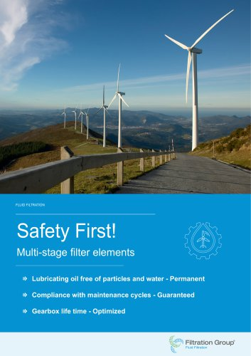 Saftey First - Multi-stage Filter Elements