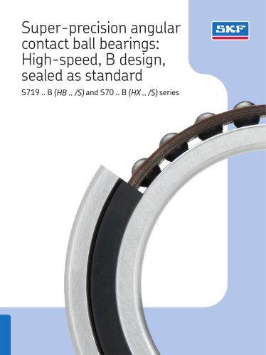 Super-precision angular contact ball bearings: High-speed, B design, sealed as standard
