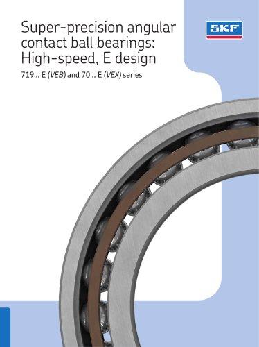 Super-precision angular contact ball bearings: High-speed, E design