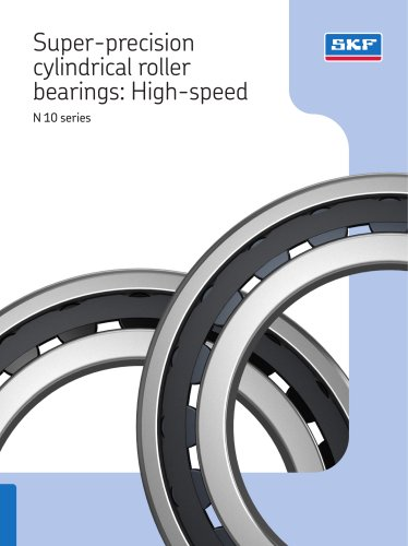 Super-precision cylindrical roller bearings: high-speed N 10 series