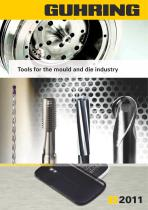 Tools for the mould and die industry