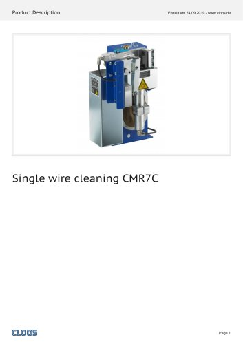 Single wire cleaning CMR7C