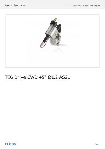 TIG Drive CWD 45° Ø1.2 AS21