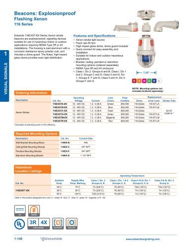 www.edwardssignaling.com 1-148 TM VISUAL SIGNALS 1 Beacons: Explosionproof Flashing Xenon 116 Series