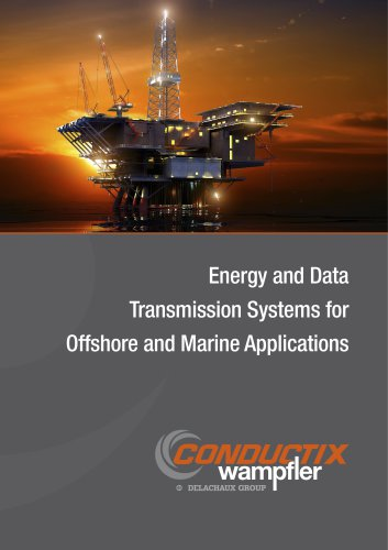 Energy    and  Data  Transmission Systems for Offshore and Marine  Applications