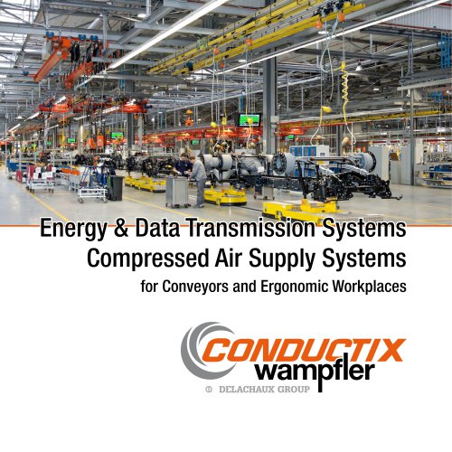 Energy & Data Transmission Systems    Co mpressed Air Supply Systems