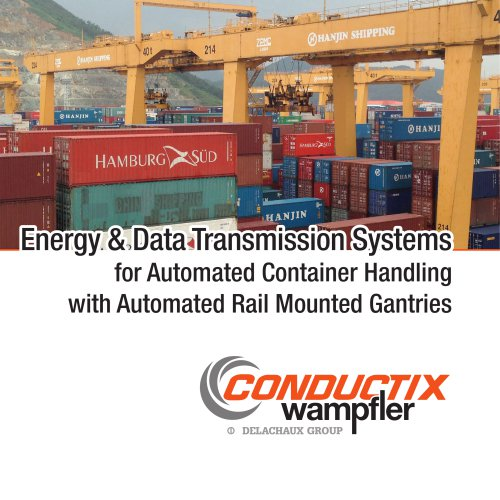Energy & Data Transmission Systems for Automated Container Handling with Automated Rail Mounted Gantries