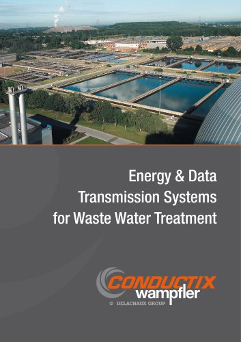 Energy & Data Transmission Systems for Waste Water Treatment